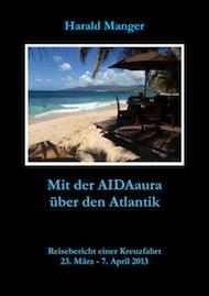 Mit der AIDAaura über den Atlantik
