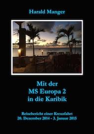 Mit der MS Europa 2 in die Karibik