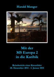 Mit der MS Europa 2 indie Karibik