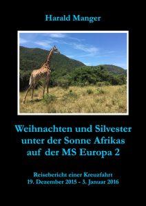 Weihnachten und Silvester unter der Sonne Afrikas auf der Europa 2
