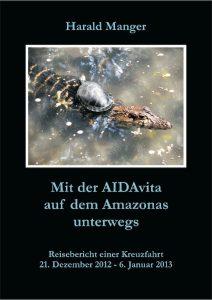 Mit der AIDAvita auf dem Amazonas unterwegs