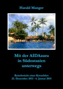 Mit der AIDAaura in Südostasien unterwegs