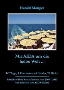 Mit AIDA um die halbe Welt ...